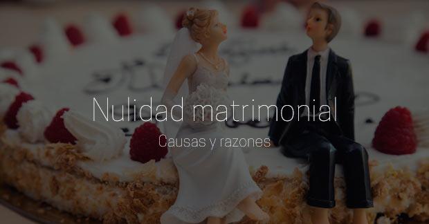 causas para la nulidad matrimonial