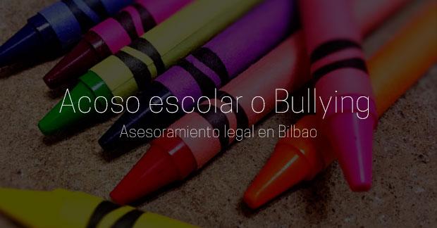 Asesoramiento legal en Bilbao sobre acoso escolar